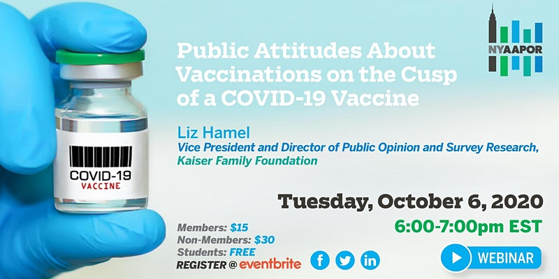 NYAAPOR Public Attitudes About Vaccinations on the Cusp of a COVID-19 Vaccine
