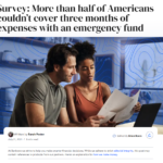 More than half of Americans couldn't cover three months of expenses with an emergency fund